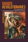 Ragged Revolutionaries: The Lumpenproletariat and African American Marxism in Depression-Era Literature Cover Image