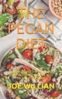 The Pegan Diet: The Pegan Diet: The Complete Guide on Everything You Need to about the Book Cover Image