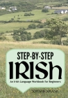 Step-By-Step Irish: An Irish Language Workbook for Beginners Cover Image