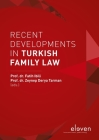 Recent Developments in Turkish Family Law Cover Image