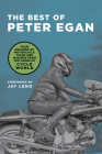 The Best of Peter Egan: Four Decades of Motorcycle Tales and Musings from the Pages of Cycle World Cover Image