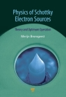 Physics of Schottky Electron Sources: Theory and Optimum Operation Cover Image