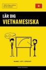 Lär dig Vietnamesiska - Snabbt / Lätt / Effektivt: 2000 viktiga ordlistor Cover Image
