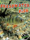 Freshwater Fish (Eye to Eye with Animals) Cover Image