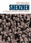 Shenzhen: A Travelogue from China Cover Image