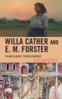 Willa Cather and E. M. Forster: Transatlantic Transcendence Cover Image