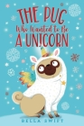 The Pug Who Wanted to Be a Unicorn Cover Image