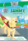 I Am Sammy, Trusted Guide Cover Image