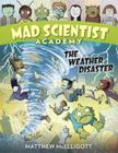 Mad Scientist Academy: The Weather Disaster Cover Image