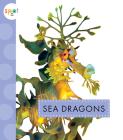 Sea Dragons (Spot Ocean Animals) Cover Image