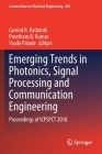Emerging Trends in Photonics, Signal Processing and Communication Engineering: Proceedings of Icpspct 2018 (Lecture Notes in Electrical Engineering #649) Cover Image