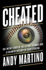 Cheated: The Inside Story of the Astros Scandal and a Colorful History of Sign Stealing Cover Image