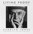 Living Proof: Courage in the Face of AIDS Cover Image