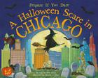 A Halloween Scare in Chicago: Prepare If You Dare Cover Image