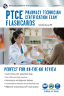 Ptce - Pharmacy Technician Certification Exam Flashcard Ed. Book + Online 3rd. Edition (Flash Card Books) Cover Image