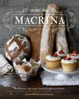 More from Macrina: New Favorites from Seattle's Popular Neighborhood Bakery Cover Image