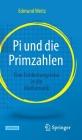 Pi Und Die Primzahlen: Eine Entdeckungsreise in Die Mathematik Cover Image