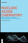 Nucleic Acids Chemistry: Modifications and Conjugates for Biomedicine and Nanotechnology Cover Image