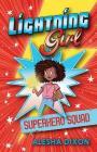 Lightning Girl: Superhero Squad Cover Image
