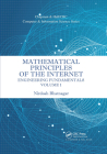 Mathematical Principles of the Internet, Volume 1: Engineering Cover Image