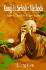 Kung Fu Scholar Methods: Internal Strikes in 100 Days Cover Image