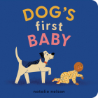 Dog's First Baby: A Board Book Cover Image
