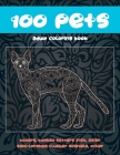 100 Pets - Adult Coloring Book - Boxers, Bombay, Setters Irish, Asian Semi-longhair, Clumber Spaniels, other Cover Image