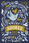 Adored: 365 Devotions for Young Women Cover Image