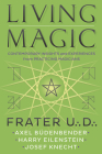 Living Magic: Contemporary Insights and Experiences from Practicing Magicians Cover Image