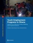 Youth Employment Programs in Ghana: Options for Effective Policy Making and Implementation (International Development in Focus) Cover Image