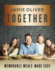 Together: Memorable Meals Made Easy [American Measurements] Cover Image