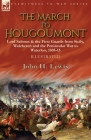 The March to Hougoumont: Lord Saltoun & the First Guards from Sicily, Walcheren and the Peninsular War to Waterloo Cover Image