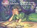 Isabel Allende: Recuerdos Para un Cuento/Memories For A Story Cover Image