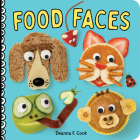 Food Faces: A Board Book Cover Image