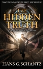 The Hidden Truth: A Science Fiction Techno-Thriller Cover Image