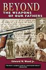 Beyond the Weapons of Our Fathers Cover Image