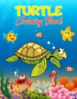 Turtle Coloring Book: 40 Unique Illustrations to Color, Wonderful Turtle Book for Teens, Boys and Kids, Great Turtle Activity Book for Child Cover Image
