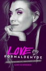 Love in Formaldehyde: Dating Adventures of a Hollywood Lash Artist Cover Image