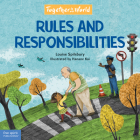 Rules and Responsibilities (Together in Our World) Cover Image