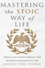 Mastering The Stoic Way Of Life Cover Image