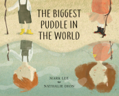 The Biggest Puddle in the World Cover Image