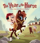 The Year of the Horse: Tales from the Chinese Zodiac Cover Image