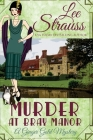 Murder at Bray Manor: a cozy historical mystery (Ginger Gold Mystery #3) Cover Image
