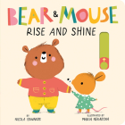 Bear and Mouse: Rise and Shine Cover Image