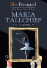 She Persisted: Maria Tallchief Cover Image