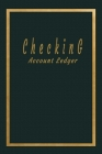 Checking Account Ledger: Checking Account Balance Record & Bank Tracker - 6 Column Personal Checking Account - Transaction Register CheckBook B Cover Image
