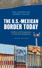 The U.S.-Mexican Border Today: Conflict and Cooperation in Historical Perspective, Fourth Edition (Latin American Silhouettes) Cover Image