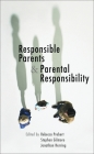 Responsible Parents and Parental Responsibility Cover Image