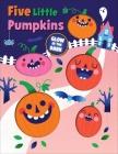 Five Little Pumpkins Cover Image