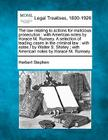 The Law Relating to Actions for Malicious Prosecution: With American Notes by Horace M. Rumsey. a Selection of Leading Cases in the Criminal Law: With Cover Image